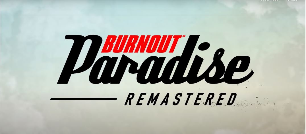Burn Out Paradise Remastered Gets A Release On The Nintendo Switch 1